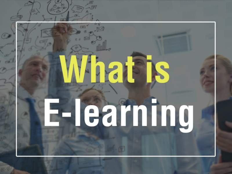 What is E-learning?   E-learning Examples