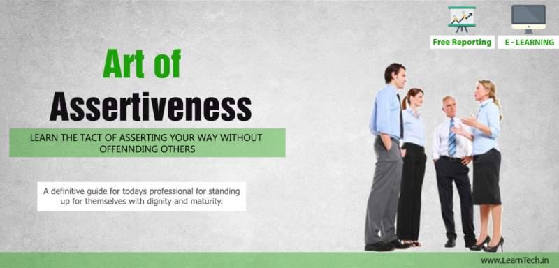 Art of Assertiveness - Leadership Arsenal - off the shelf E learning