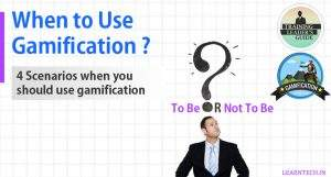 When to Use Gamification?