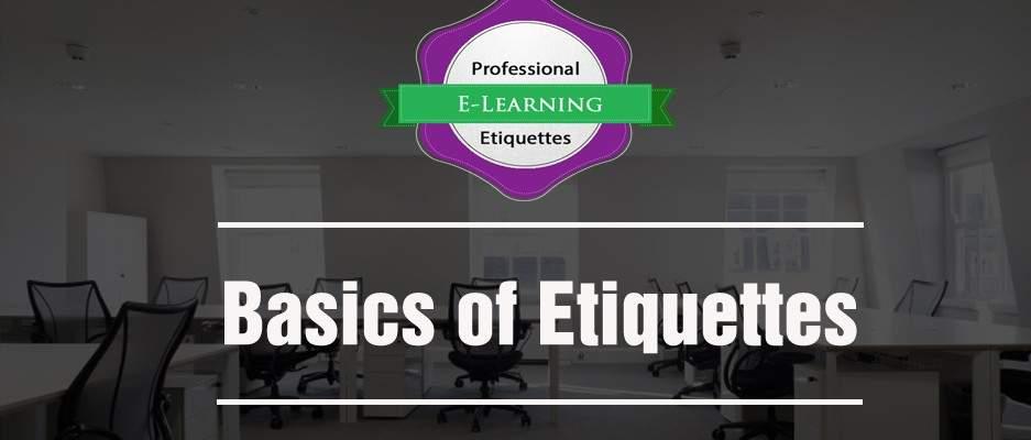 Basics of Etiquettes - Off the Shelf online training