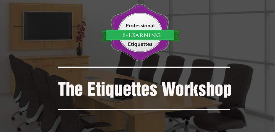 The Etiquettes Workshop Introduction - Etiquettes @Work - off the shelf E learning