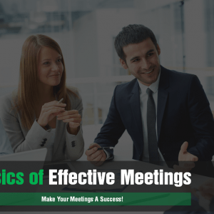 Basics of Effective Meetings