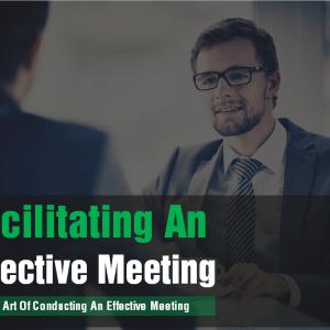 Facilitating an Effective Meeting