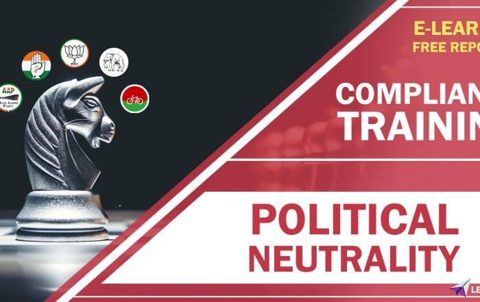 Political Neutrality - Compliance Training - off the shelf E learning